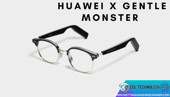 แว่นตาอัจฉริยะ Huawei x Gentle Monster แว่นตาอัจฉริยะป็นแว่นตาธรรมดาปกติเหมือนแว่นสายตาทั่วไป แต่สามารถที่จะเชื่อมต่อกับสมาร์ทโฟนได้